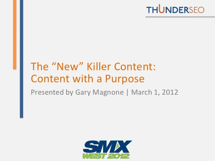 """The """"New"""" Killer Content:Content with a PurposePresented by Gary Magnone 