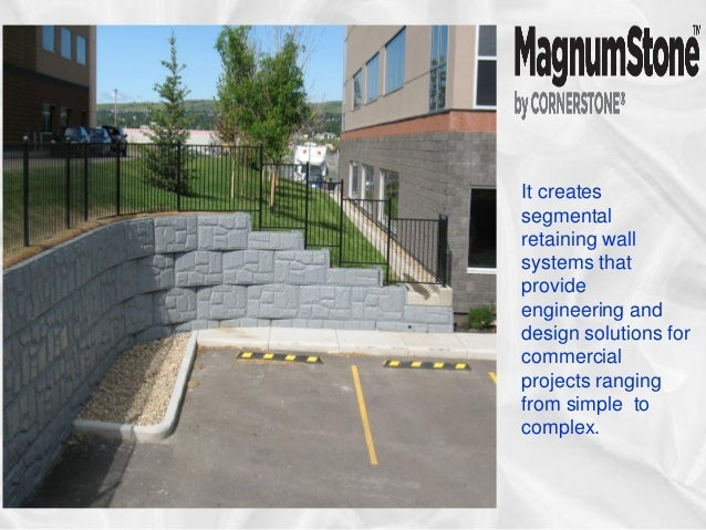 It Creates Segmental Retaining Wall Systems That Provide Engineering And  Design Solutions For Commercial Projects Ranging ...
