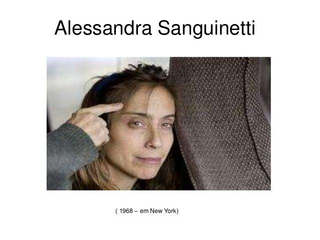 Alessandra Sanguinetti  ( 1968 – em New York)