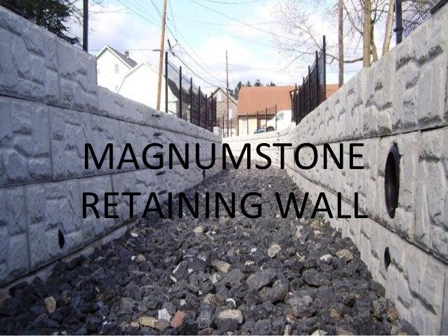MAGNUMSTONERETAINING WALL