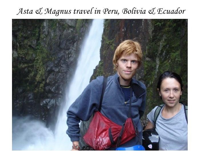 Asta & Magnus travel in Peru, Bolivia & Ecuador