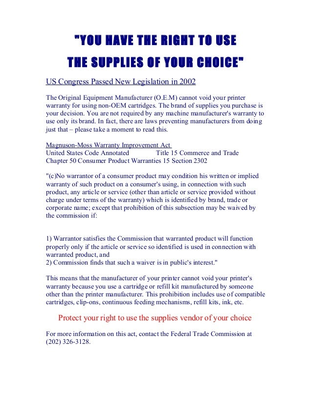 """""""YOU HAVE THE RIGHT TO USE THE SUPPLIES OF YOUR CHOICE"""" US Congress Passed New Legislation in 2002 The Original Equipment ..."""