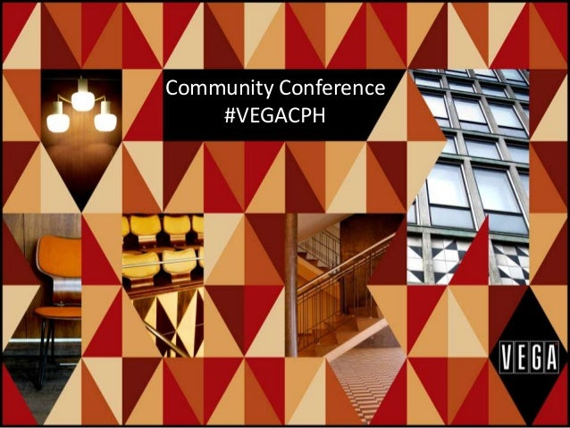 Community Conference #VEGACPH