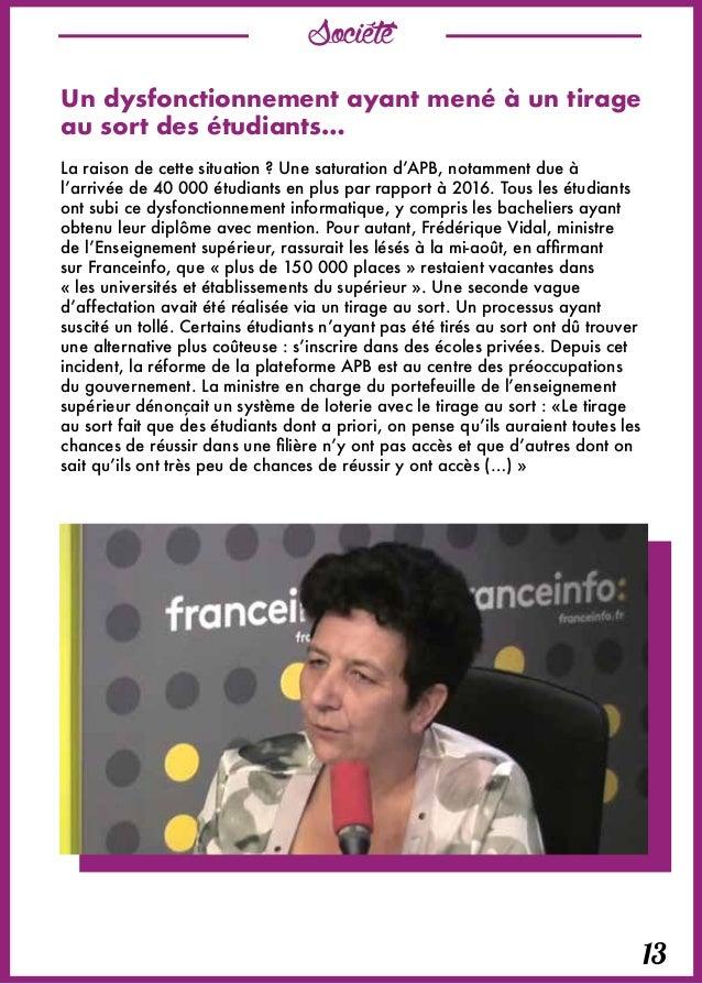 Société 14 La réforme de la plateforme APB engagée dès cette rentrée 2017 A la rentrée, dans un entretien donné au Journal...