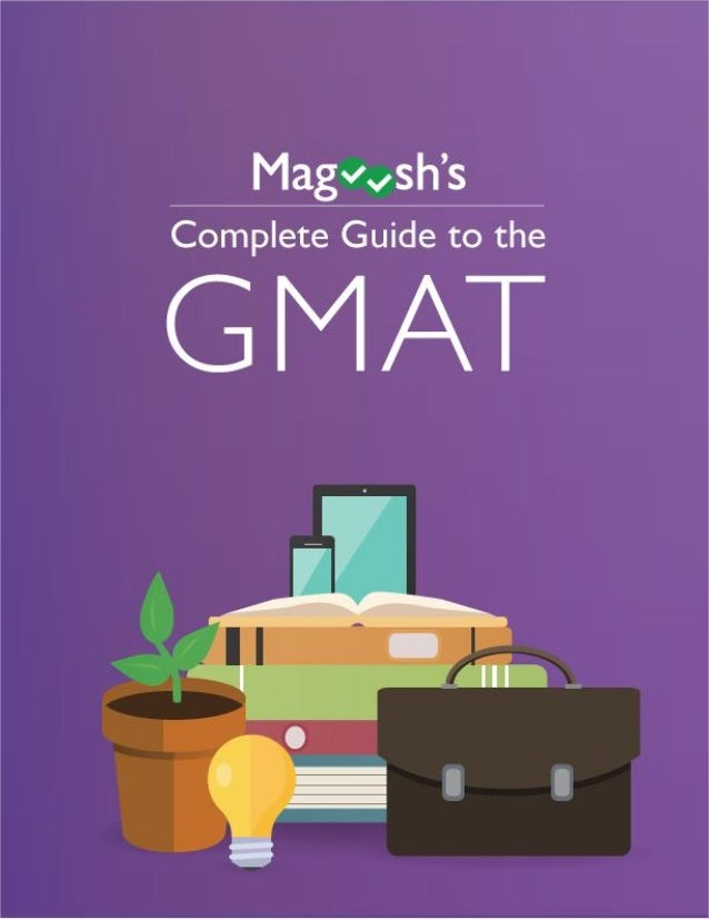 1 Suggestions for this eBook? Leave us a comment here: http://magoosh.com/gmat/2012/gmat-ebook/ http://gmat.magoosh.com/ T...