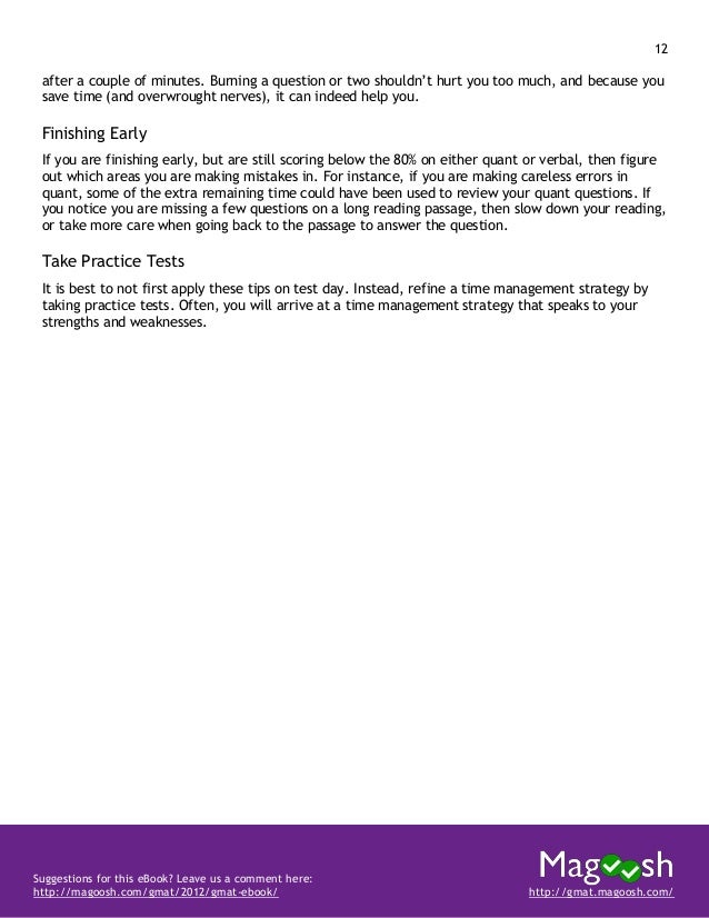 13 Suggestions for this eBook? Leave us a comment here: http://magoosh.com/gmat/2012/gmat-ebook/ http://gmat.magoosh.com/ ...