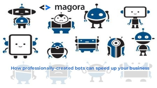 How professionally-created bots can speed up your business