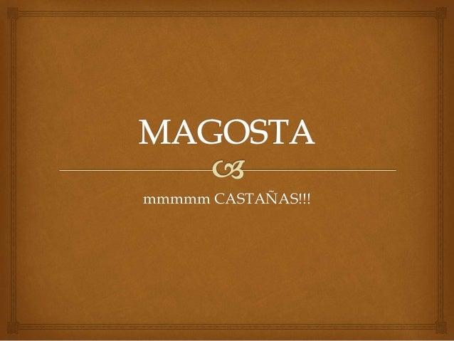 mmmmm CASTAÑAS!!!
