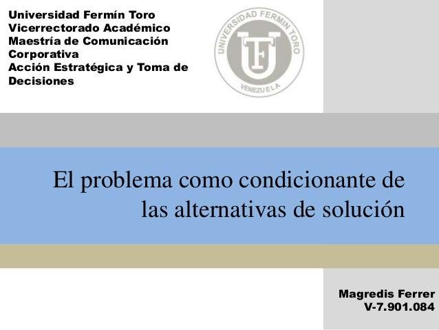 El problema como condicionante de las alternativas de solucion - La domotica como solucion de futuro ...