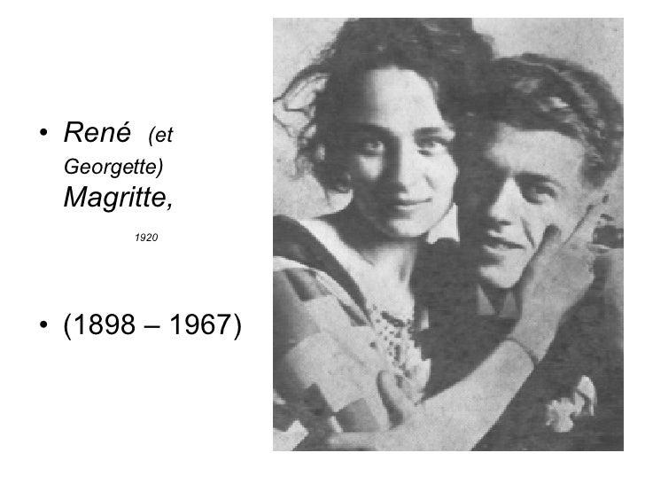 <ul><li>René  (et Georgette)  Magritte,  </li></ul><ul><li>1920   </li></ul><ul><li>(1898 – 1967) </li></ul>