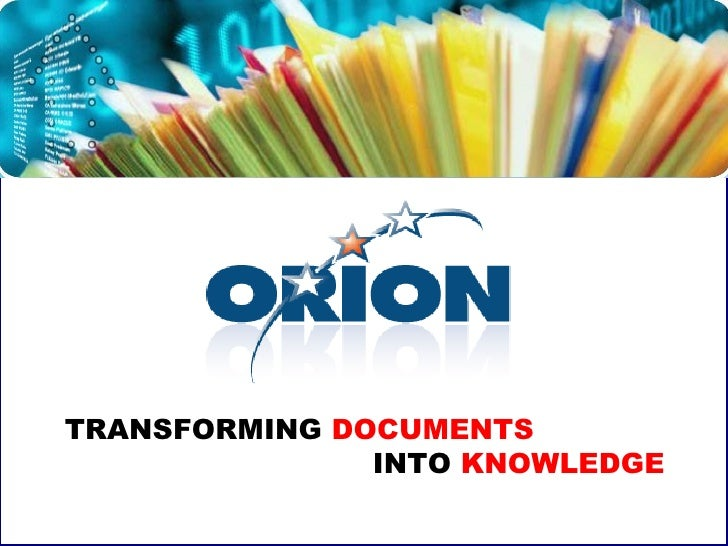 TRANSFORMING  DOCUMENTS   INTO  KNOWLEDGE