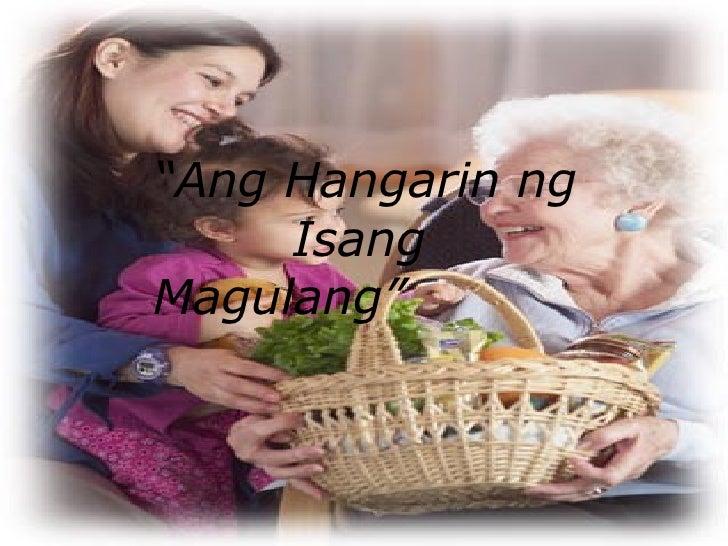 """"""" Ang Hangarin ng    Isang    Magulang"""""""