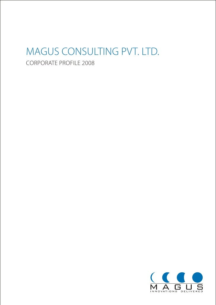 MAGUS CONSULTING PVT. LTD. CORPORATE PROFILE 2008