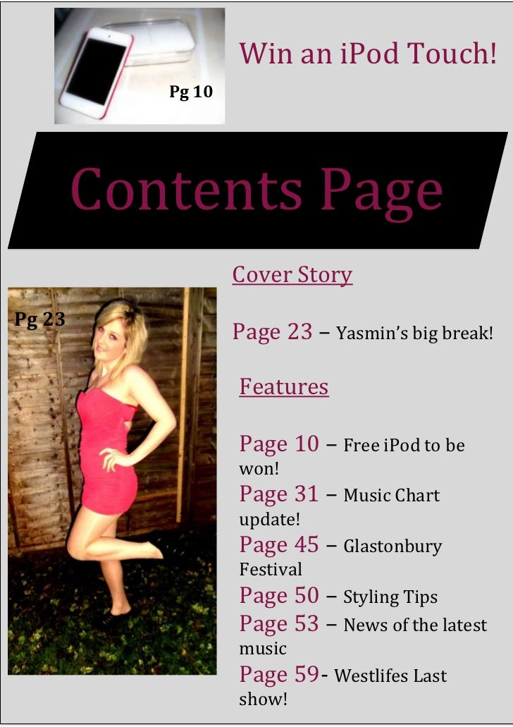 Win an iPod Touch!           Pg 10        Contents Page                   Cover StoryPg 23                   Page 23 – Yas...