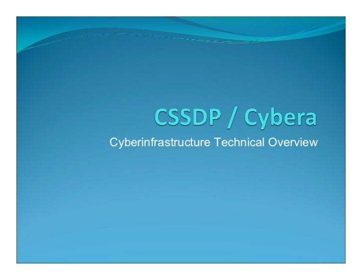 Cyberinfrastructure Technical Overview