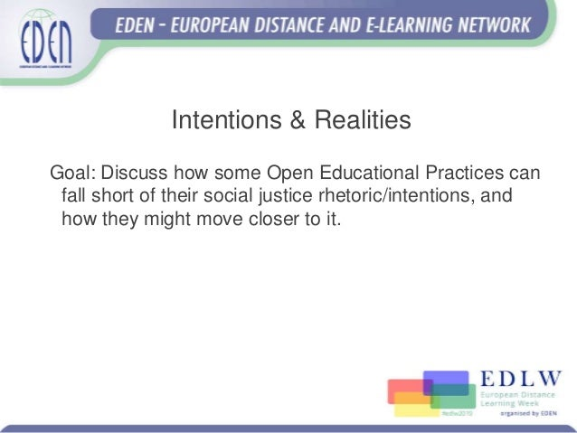 Intentions & Realities of Social Justice in OEP Slide 2