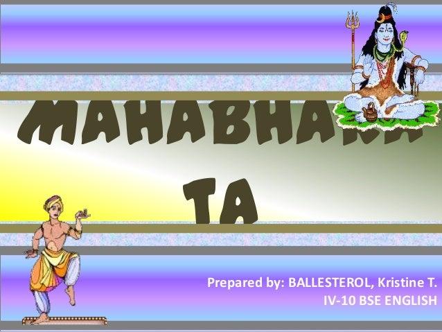 mahabharata summary Mahabharata summary 1 mahabharata veda vyasa 2 the mahabharata is one of the two major sanskrit epics of ancient india the authorship of the mahabharata is attributed to the great sage veda vyasa (krsna dvaipaya) longest epic of the world one hundred.