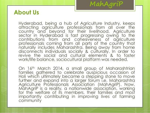 MahAgriP  About Us  Hyderabad, being a hub of Agriculture Industry, keeps  attracting agriculture professionals from all o...