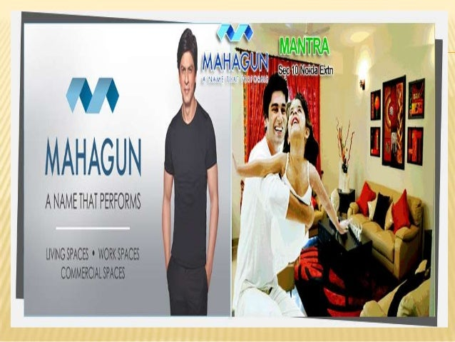 MAHAGUN GROUP   Mahagun Group's is an organization of zealous engineers and space planers, rich in experience and high on...