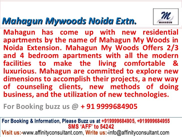 Mahagun Mywoods Noida Extn.Mahagun has come up with new residentialapartments by the name of Mahagun My Woods inNoida Exte...