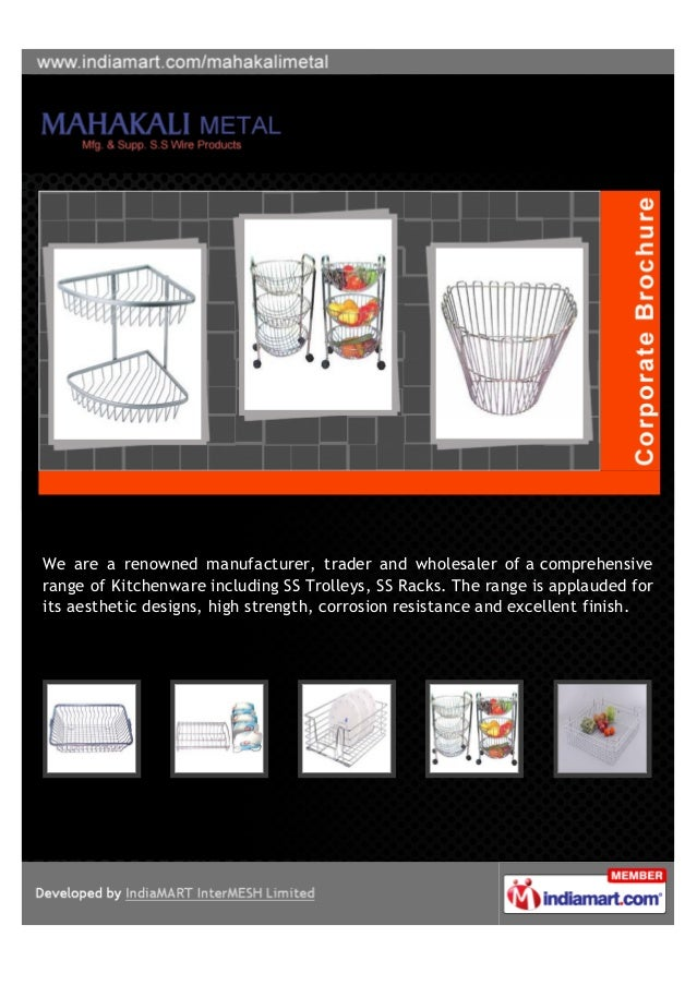 We are a renowned manufacturer, trader and wholesaler of a comprehensiverange of Kitchenware including SS Trolleys, SS Rac...