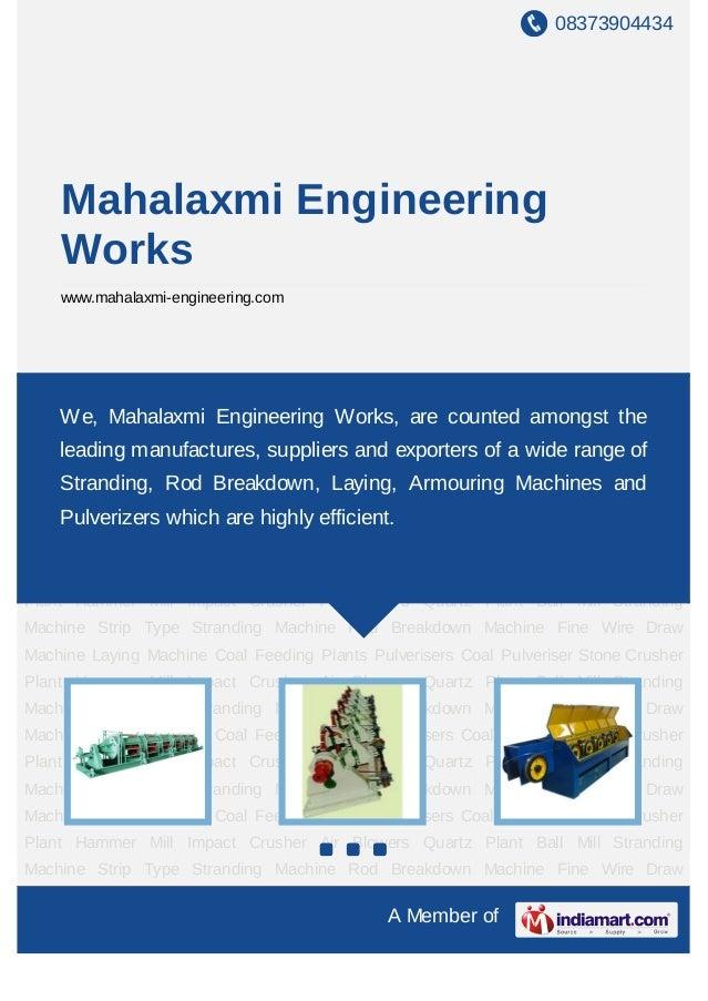 08373904434    Mahalaxmi Engineering    Works    www.mahalaxmi-engineering.comStranding Machine Strip Type Stranding Machi...