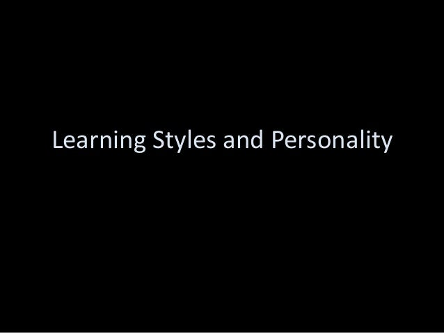 Learning Styles and Personality