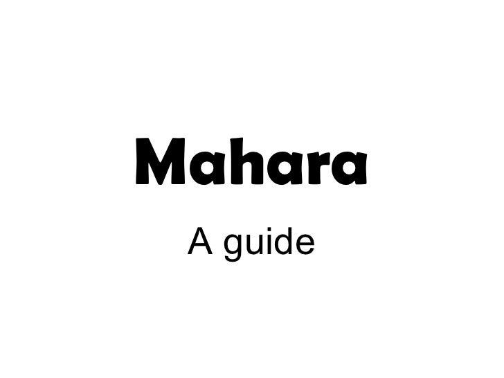 Mahara A guide