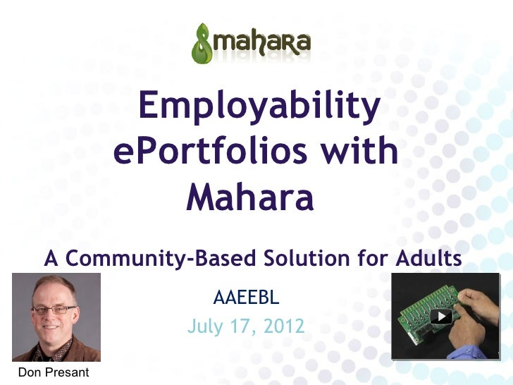 Employability              ePortfolios with                 Mahara    A Community-Based Solution for Adults               ...