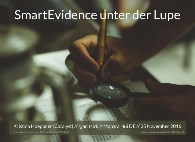 Kristina Hoeppner (Catalyst) // // Mahara Hui DE // 25 November 2016@anitsirk Presentation licensed under Creative Commons...