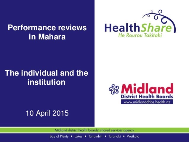 Performance reviews in Mahara 10 April 2015 The individual and the institution