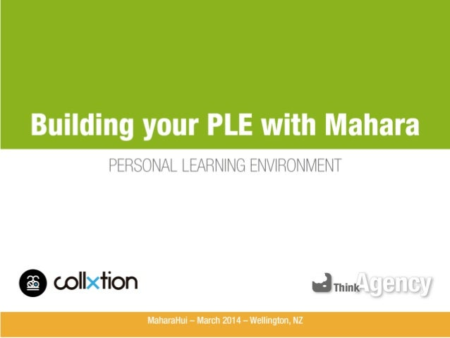 Building your PLE with Mahara  PERSONAL LEARNING ENVIRONMENT  wllxfion arniniéllrijallfjy