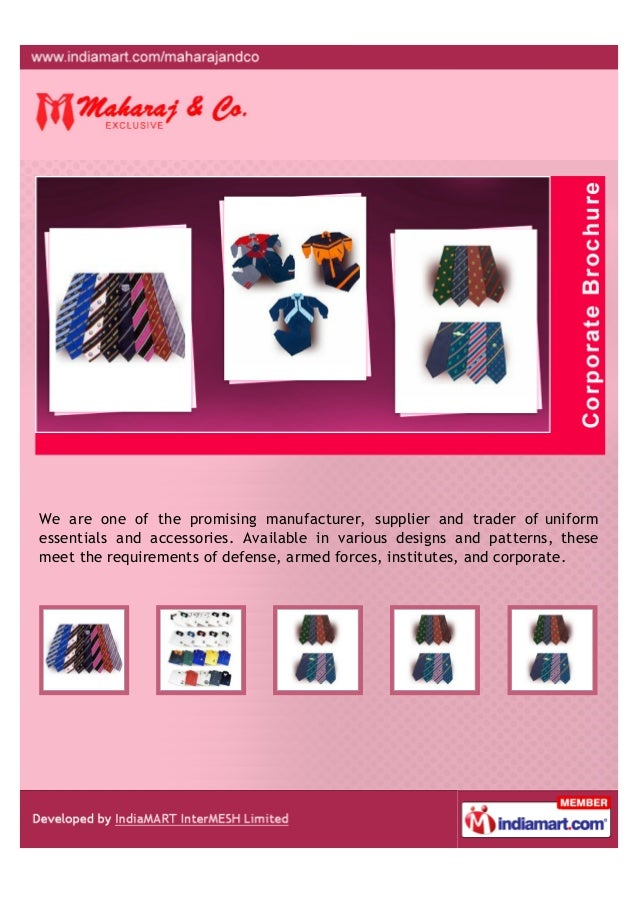 We are one of the promising manufacturers, suppliers and traders of UniformEssentials and Accessories. Available in variou...