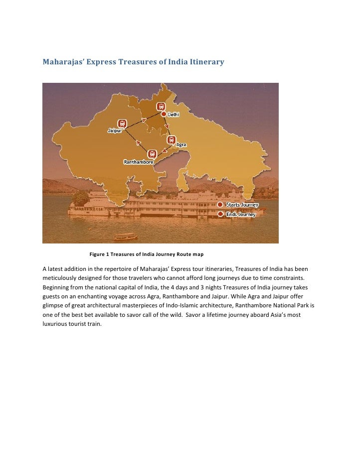 Maharajas' Express Treasures of India Itinerary                 Figure 1 Treasures of India Journey Route mapA latest addi...