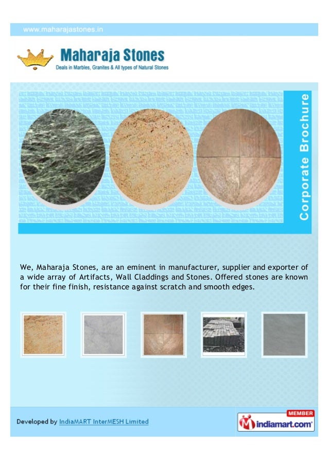 We, Maharaja Stones, are an eminent in manufacturer, supplier and exporter ofa wide array of Artifacts, Wall Claddings and...