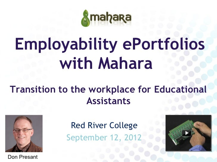 Employability ePortfolios       with MaharaTransition to the workplace for Educational                 Assistants         ...