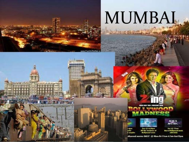 History Of Mumbai Bombay or Mumbai as it is now called, is the capital of the state of Maharashtra, and the largest and mo...