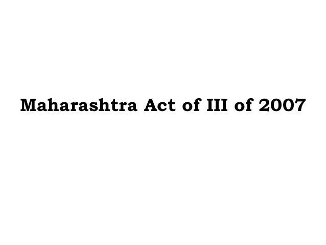Maharashtra Act of III of 2007