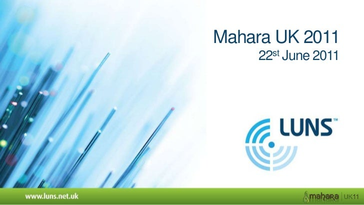 Mahara UK 201122st June 2011<br />