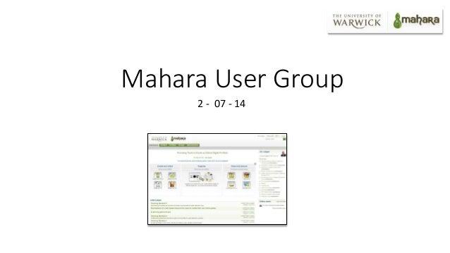 Mahara User Group 2 - 07 - 14