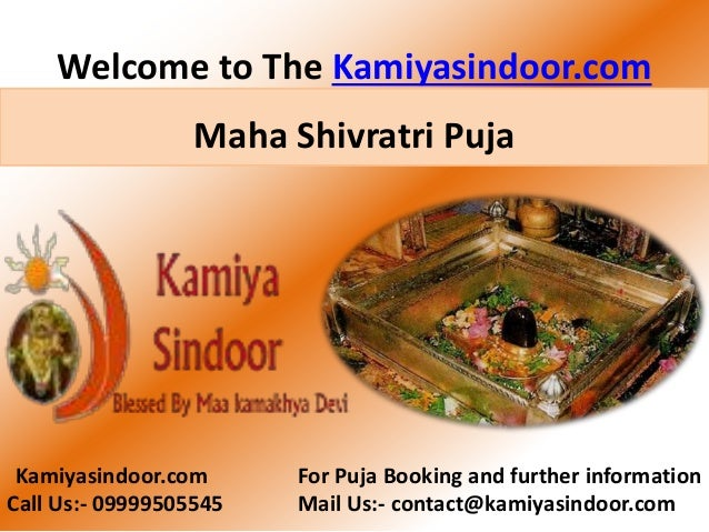 Welcome to The Kamiyasindoor.com Kamiyasindoor.com For Puja Booking and further information Call Us:- 09999505545 Mail Us:...