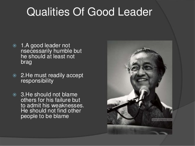 leadership skills of dr mahathir mohamed Mahathir slams malaysian leadership and its abuse of power (part 1)  dr mahathir: 1mdb is not  a conversation with tun dr mahathir bin mohamad - duration:.
