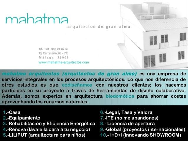 ¿Qué es? mahatma arquitectos (arquitectos de gran alma) es una empresa de servicios integrales en los procesos arquitectón...