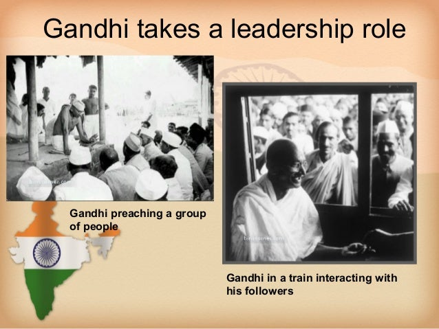 Gandhi takes a leadership role  Gandhi preaching a group  of people                             Gandhi in a train interact...