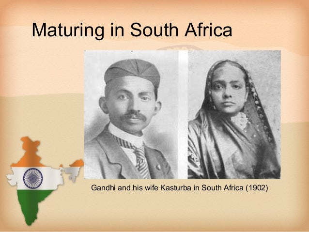 Maturing in South Africa       Gandhi and his wife Kasturba in South Africa (1902)