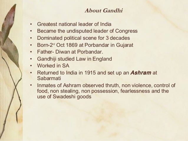 a biography of mahatma gandhia nonviolent activist According to gandhi, a non-violent state is like an ordered anarchy  anti-apartheid activist and former president of south africa, .