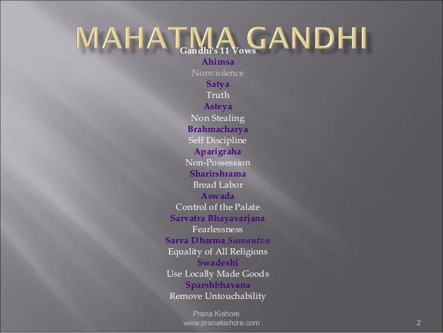 eleven vows of gandhi Mangal prabhat : the eleven vows of gandhi bapu: mangal-prabhat mangal  prabhat (from yervada mandir) can be considered as one of the three.