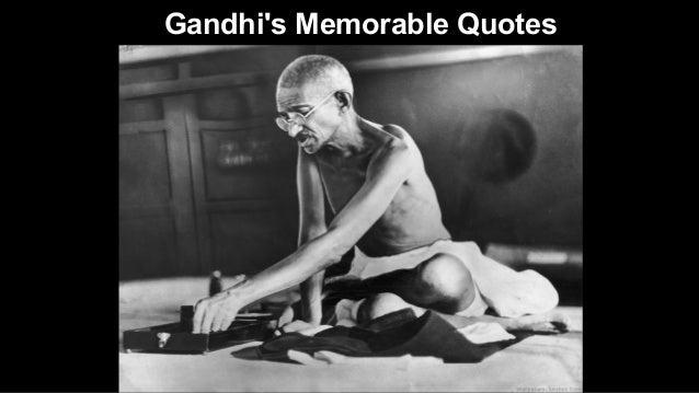 Gandhi's Memorable Quotes