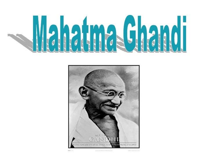 Mahatma Ghandi<br />