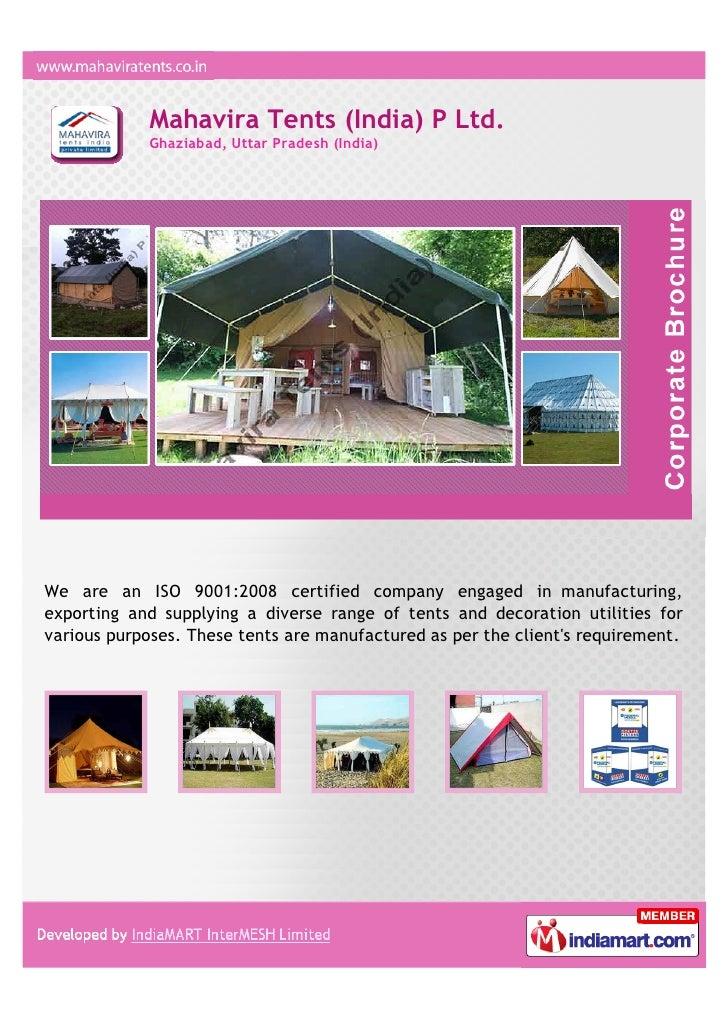 Mahavira Tents (India) P Ltd.            Ghaziabad, Uttar Pradesh (India)We are an ISO 9001:2008 certified company engaged...